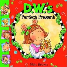 [Arthur Starter 07] D. W.'s Perfect Present