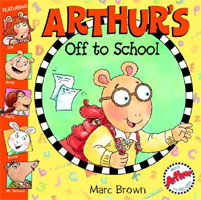 [Arthur Starter 05] Arthur's Off to School