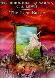 The Chronicles of Narnia Book 7 : The Last Battle
