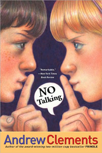 Andrew Clements School Stories : No Talking