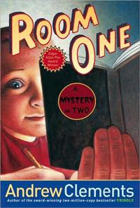 Andrew Clements School Stories : Room One