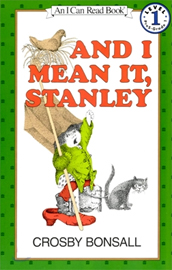 [I Can Read Book] Level 1. And I Mean It, Stanley