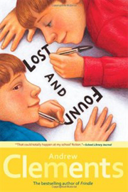 Andrew Clements School Stories : Lost and Found