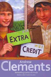 Andrew Clements School Stories : Extra Credit