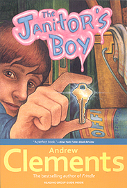 Andrew Clements School Stories : The Janitor\'s Boy
