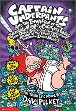 Captain Underpants #03 : and the Invasion of the Incredibly Naughty Cafeteria Ladies from Outer Space
