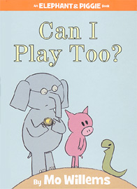 Can I Play Too? (# 32) (Elephant & piggie)