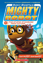 Ricky Ricotta\'s Mighty Robot vs. The Stupid Stinkbugs From Saturn 06 (Color ED)