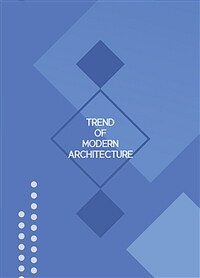 Trend of Modern Architecture  이미지